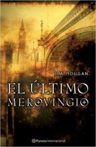 """Portada del libro """"El último merovingio"""", de Jim Hougan"""